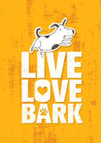 Live Love Bark Quote Lustiges wunderliches Hundefahnen-Vektor-Konzept auf Rusty Grunge Wall Background Lizenzfreie Stockbilder