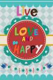 Live love and be happy design Stock Photos