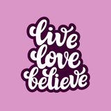 Live love believe. Typography text Stock Photography