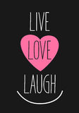Live, love, laugh Royalty Free Stock Images