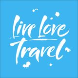 Live. Love. Travel. Tourism vector background. Vector Modern brush calligraphy. Isolated on blue background. stock illustration