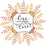 Live more worry less. Handwritten positive quote to printable home decoration, greeting card, t-shirt design Stock Photo