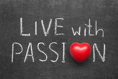 Live with passion Royalty Free Stock Images