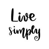 Live simply hand lettering message Royalty Free Stock Photos
