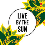 Live by the sun Stock Photography