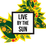 Live by the sun Stock Images