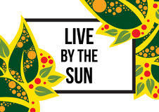 Live by the sun Stock Image