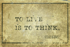 Live to think Cicero Royalty Free Stock Image