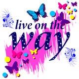 Live on the Way Shirt Slogan vector illustration