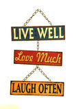 Live well love much laugh often sign. Cutout Stock Image