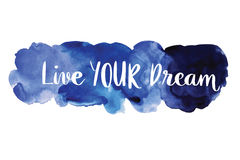 Live your dream handwriting message Royalty Free Stock Image