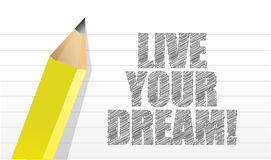 Live your dream Inspiration Royalty Free Stock Photo