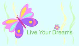 Live Your Dreams Butterfly Royalty Free Stock Photography