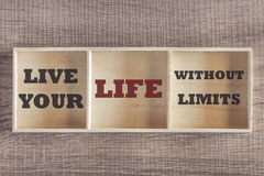 Live your life without limits count motivational message Stock Image