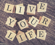 Live Your Life message Stock Image