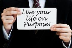 Live Your Life a propósito Foto de archivo libre de regalías