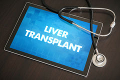 Liver transplant (liver disease related) diagnosis medical. Concept on tablet screen with stethoscope royalty free stock photo