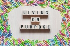 Living on purpose words concept royalty free stock photo