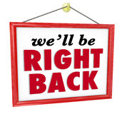 We'll Be Right Back Hanging Store Sign Absent Break Closed Stock Image