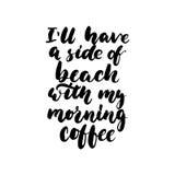 Ll för ` I har en sida av stranden med mitt morgonkaffe - räcka det utdragna bokstävercitationstecknet på den vita bakgrunden Gyc stock illustrationer