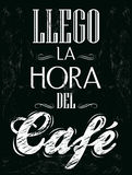 Llego la hora del cafe - Its coffee time spanish royalty free illustration