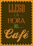 Llego la hora del cafe - It s coffee time spanish  Stock Photo