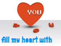 Llene mi corazón de USTED Imágenes de archivo libres de regalías