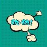Llustration Bye in comic stile, on cloud. Art, bye, pop, background, blank, bubble, cartoon, circuit, cloud, comic, comics, communication, concept, conversation Stock Photo