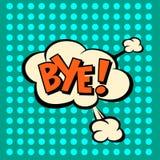 Llustration Bye in comic stile, on cloud. Art, bye, pop, background, blank, bubble, cartoon, circuit, cloud, comic, comics, communication, concept, conversation Royalty Free Stock Photography