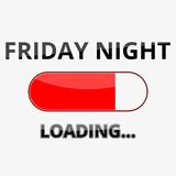 Loading Friday Night Illustration Sign. Icon stock photos