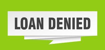 Loan denied. Sign.  paper origami speech bubble.  tag.  banner vector illustration