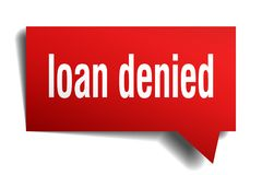 Loan denied red 3d speech bubble. Loan denied red 3d square isolated speech bubble royalty free illustration