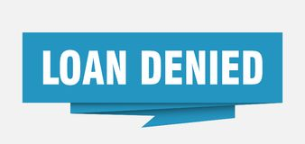 Loan denied. Sign.  paper origami speech bubble.  tag.  banner stock illustration