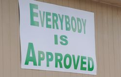 Loan Sign, Everybody is Approved Royalty Free Stock Images