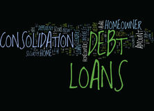Loans For Homeowner To Consolidate Their Debts Text Background  Word Cloud Concept Royalty Free Stock Images