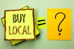 Local conceptual da compra da exibição da escrita da mão A compra de compra apresentando da foto do negócio localmente compra var Imagem de Stock Royalty Free