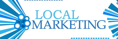 Local Marketing Blue Graphics Horizontal. Local marketing text written over blue background Stock Photography