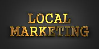 Local Marketing. Business Concept. Local Marketing. Gold Text on Dark Background. Business Concept. 3D Render Royalty Free Stock Photos