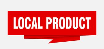 Local product. Sign.  paper origami speech bubble.  tag.  banner royalty free illustration