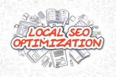 Local SEO Optimization - Doodle Red Word. Business Concept. Local SEO Optimization - Hand Drawn Business Illustration with Business Doodles. Red Word - Local Royalty Free Stock Photos