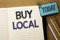 Locale dell'affare di rappresentazione del segno del testo L'acquisto concettuale di acquisto della foto localmente compera riven fotografia stock libera da diritti