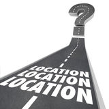 Location Location Location Words Road Destination. Location Location Location words on a road to illustrate navigation to your desired destination when moving or Royalty Free Stock Image