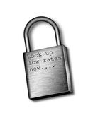 Lock up low rates now.... A steel lock engraved with: Lock up low rates now Stock Photos