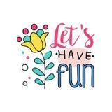 Logo créatif de griffonnage avec la fleur exotique Laissez le ` s avoir l'amusement Emblème coloré dans la ligne style Élément ty illustration stock