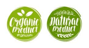 Logo de produit organique et naturel ou label Élément pour le restaurant ou le café de menu de conception Lettrage manuscrit, cal illustration stock
