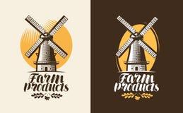 Logo o etichetta dei prodotti di fattoria Mulino, icona del mulino a vento Iscrizione, illustrazione di vettore di calligrafia illustrazione di stock