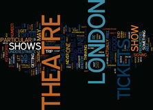 London Theatre Tickets Text Background Word Cloud Concept Stock Photos