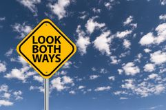 Free Look Both Ways Royalty Free Stock Photography - 134992397