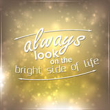 Always look on the bright side of life Stock Image