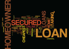 Look Online For The Cheapest Secured Homeowner Loans Text Background  Word Cloud Concept Royalty Free Stock Photography